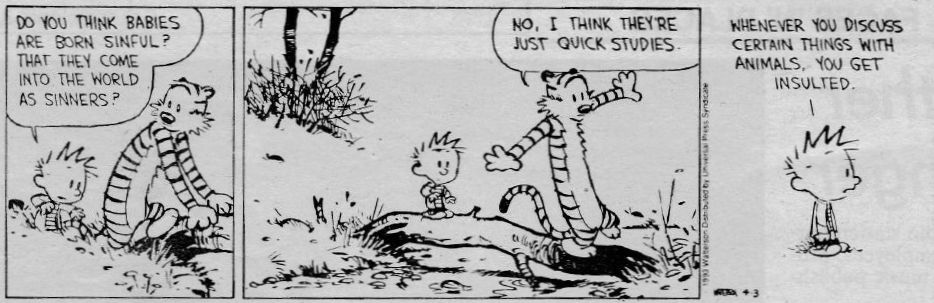 Calvin and Hobbes Discuss Total Depravity